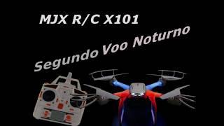 Drone MJX R/C X-101 - Quinto voo, Segundo teste noturno