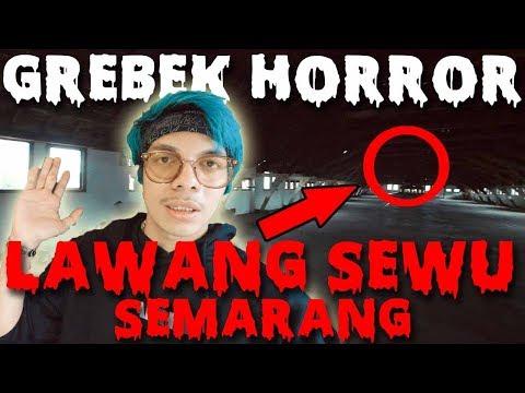 GREBEK GEDUNG HORROR LAWANG SEWU Semarang!!!