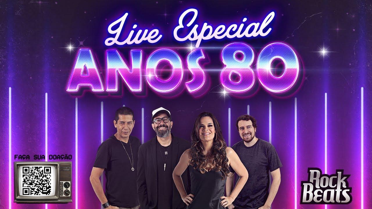 Rock Beats LIVE Especial Anos 80 | #FiqueemCasa e Cante #Comigo | Pop Rock Nacional Internacional