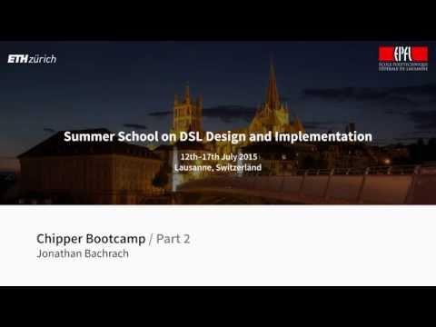 Jonathan Bachrach - Chipper Bootcamp [2/2]