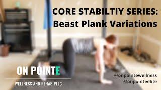 Beast Plank Variations