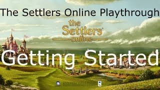 The Settlers Online Playthrough, Episode 1: Getting Started