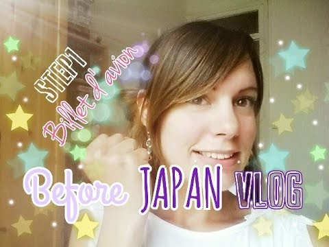 Before ★ Japan Vlog 1 | Job d'été & achat de mon billet d'avion ! (≧∇≦)♥