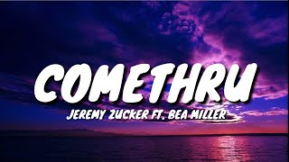 Jeremy Zucker - comethru ft. Bea Miller (Lyrics)