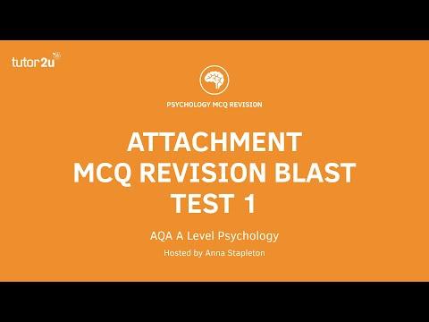 Test 3: AQA Level Psychology: MCQ Revision Blast: Attachment