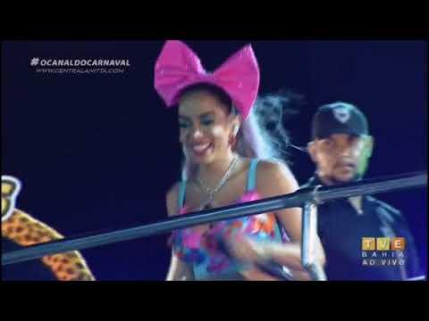 Anitta - Bloco das Poderosas  Salvador 2018