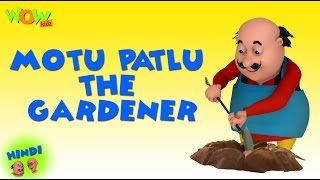 Motu Patlu The Gardener- Motu Patlu in Hindi WITH ENGLISH, SPANISH & FRENCH SUBTITLES