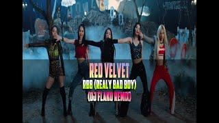 Red Velvet - RBB (Really Bad Boy) (DJ FLAKO Remix)