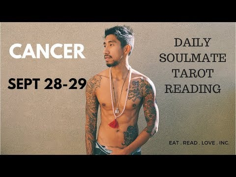 "CANCER SOULMATE ""EASY A, "" NOT"" "" SEPTEMBER DAILY 28 29 TAROT READING"