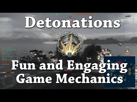 WoWS: Detonations - Fun and Engaging Game Mechanics