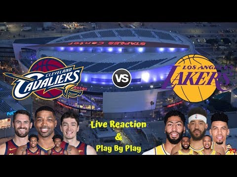 NBA Live Stream: Cleveland Cavaliers Vs Los Angeles Lakers (Live Reaction & Play By Play)