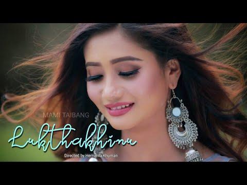 Lukthakhinu || Swami & Soma Laishram || Arbin Soibam || Official Music Video Release 2018