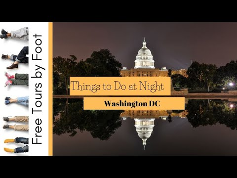 Things to Do at Night | Washington DC