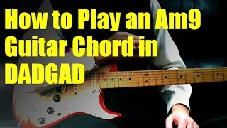 how to play an am9 guitar chord in dadgad