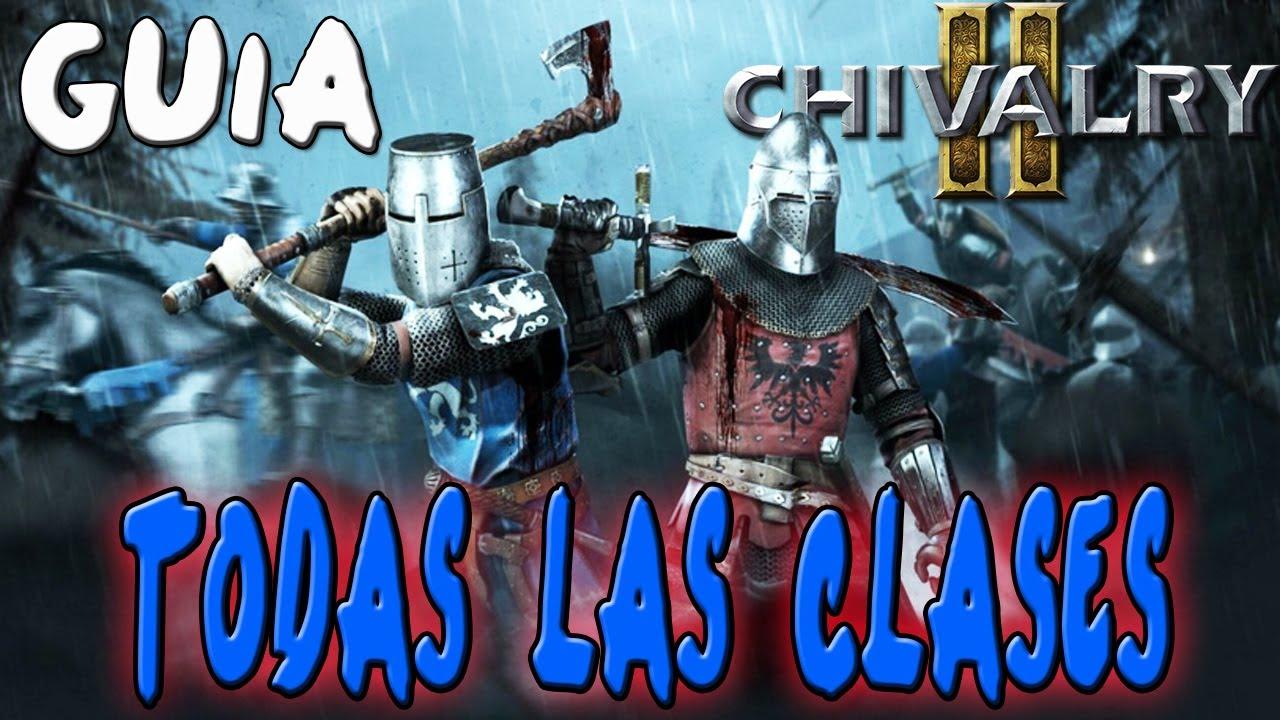 GUIA DE CLASES Y SUBCLASES DE CHIVALRY 2   TUTORIAL ESPAÑOL