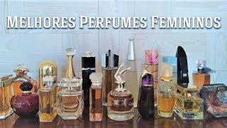 Perfumes que toda Mulher deveria ter (Os Melhores)