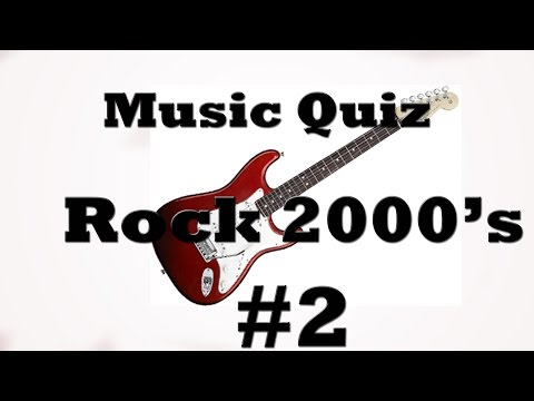 Music Quiz - Rock 2000's #2