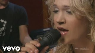 Carrie Underwood - Some Hearts (AOL Sessions)