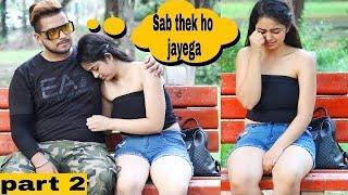 Sharabi Ladki ne apne boyfriend Ko Kiya Expose Gone Enotional😓( Part 2 ) Ajay Dhingra