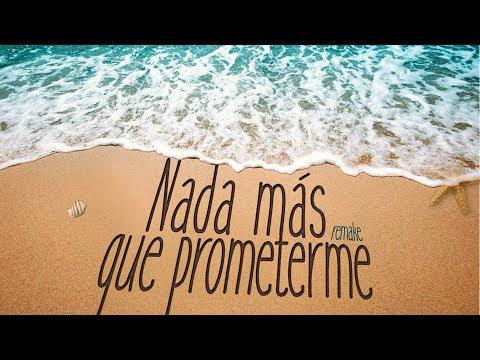 Rafa Espino - Nada más que prometerme (REMAKE) [Lyric Vídeo]