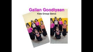 GALLAN GOODIYAAN | DIL DHADAKNE DO | Kidas Dance | Choreography Pooja