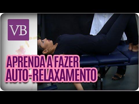 Técnicas De Relaxamento Para Fazer Em Casa - Você Bonita  (14/04/16)