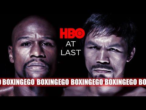 MAYWEATHER VS PACQUIAO UPDATES: HBO'S MAYWEATHER/PACQUIAO