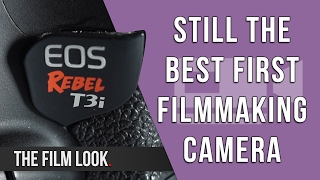 Still The Best First Camera to Buy | Canon T3i Review (6 Years On) | The Film Look