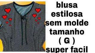 Blusa Estilosa Tamanho G Super Fácil