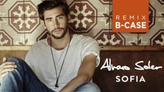 Alvaro Soler - Sofia [B-Case Remix]