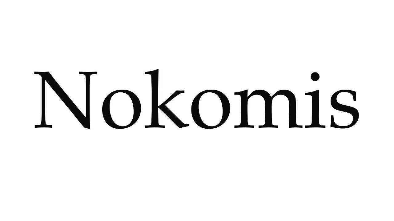 How to pronounce nokomis pronunciation guide