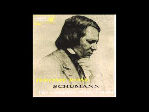 Jerome Rose Plays Schumann: The Complete Piano Sonatas