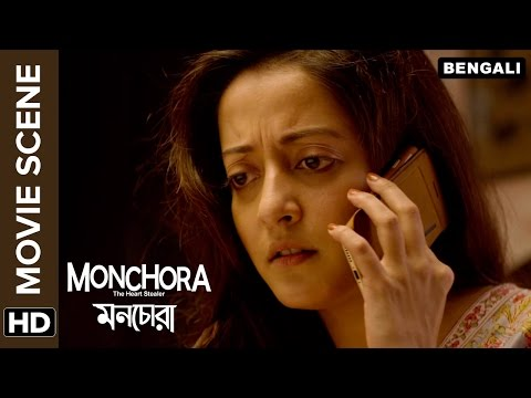 Raima Sen hears a shocking news about Abir Chatterjee | Monchora | Movie Scene