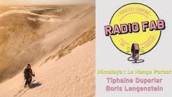 RADIO FAB : Podcast avec Tiphaine Duperier & Boris Langenstein - Himalaya Le Nanga Parbat