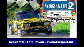 Nyíregyháza Rally 2018 Rally2+Historic prológ kommentár nélkül...
