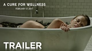 Repeat youtube video A Cure for Wellness | Official Trailer [HD] | 20th Century FOX