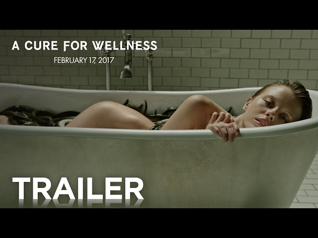 A Cure for Wellness | Official Trailer [HD] | 20th Century FOX