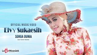 Elvy Sukaesih - Sorga Dunia (Official Music Video)