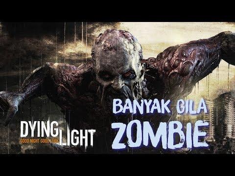 BANYAK GILA ZOMBIE! - Dying Light (Bahasa Malaysia)