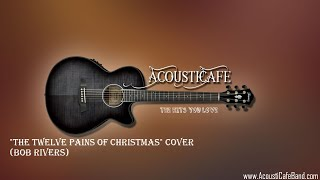 Song-a-Week #30: The 12 Pains of Christmas