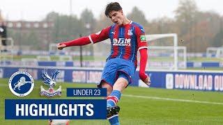 U23 Millwall 1-0 Crystal Palace  4 Minute Highlights