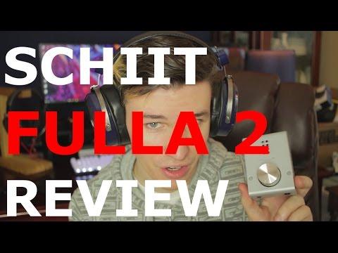 Schiit Fulla 2 - Review