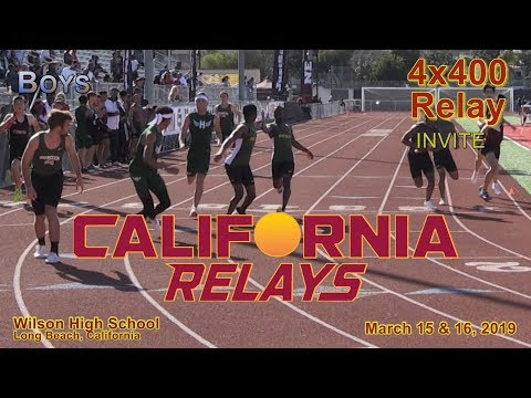 2019 TF - California Relays - 4x400 (Boys Invite) - YouTube