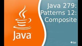 Урок Java 279: Patterns 12: Composite