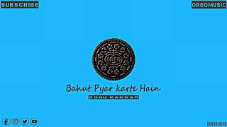 Bahut Pyar Karte Hain | Full Audio | Sonu Kakkar | Oreo Music.mp3