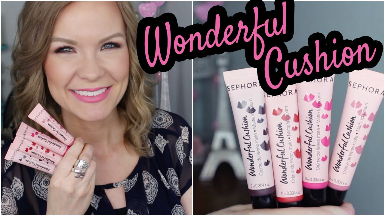 New Sephora Wonderful Cushion Matte Lip Creams Review Lip
