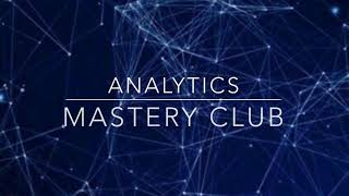 Analytics Mastery Sessions Join Us