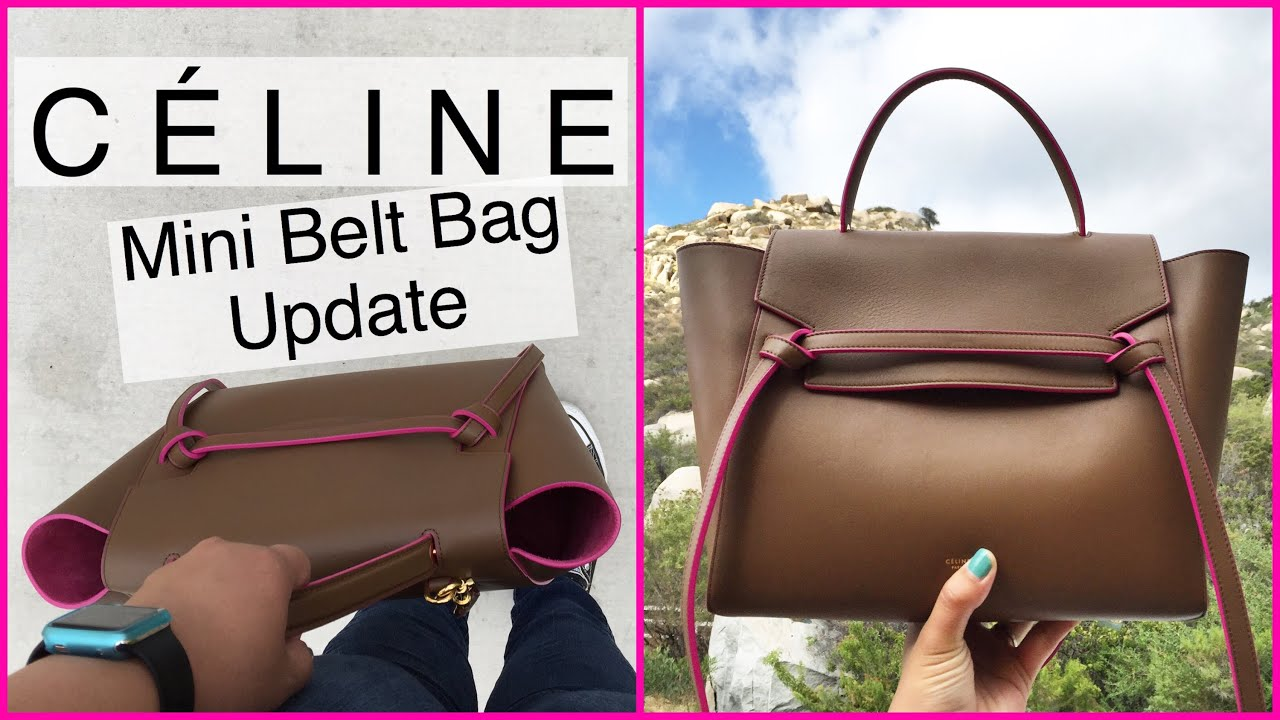 UPDATE: C¨¦LINE Mini Belt Bag | A little wear \u0026amp; tear | Measurements ...