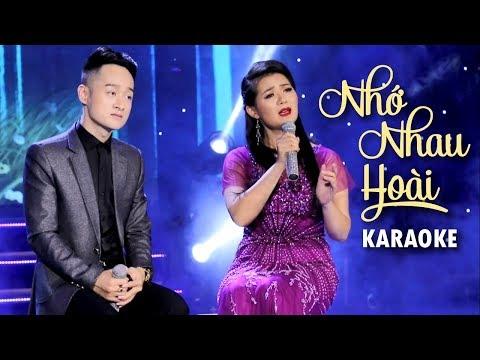 [KARAOKE] Nhớ Nhau Hoài - Trịnh Nam Phương ft Triệu Trang