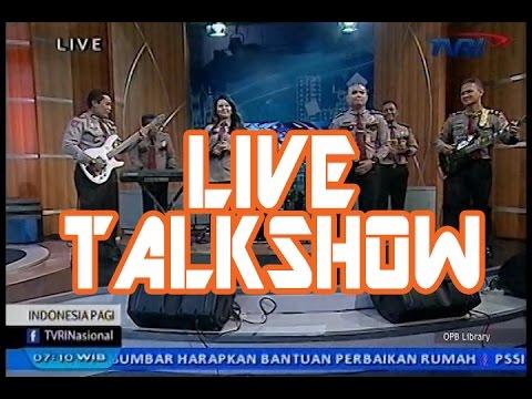 Talkshow @Indonesia Pagi TVRI - Jakarta Police Band